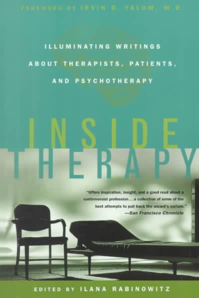 Inside Therapy By Rabinowitz, Ilana/ Yalom, Irvin D.