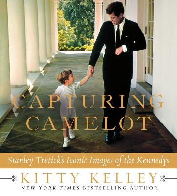 Capturing Camelot By Kelley, Kitty